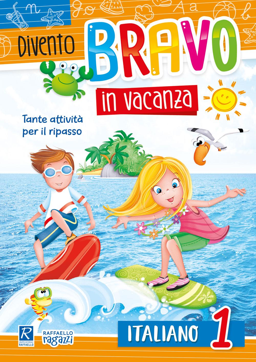 Divento bravo in vacanza - Italiano