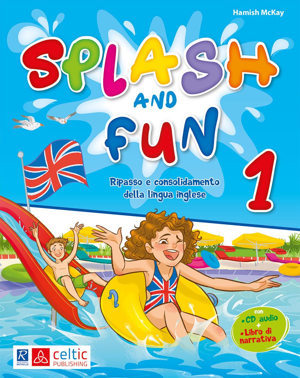 Splash and fun