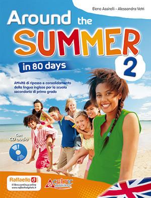 Around the Summer in 80 days - classe 2