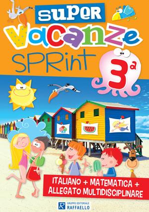 Super Vacanze Sprint - classe 3