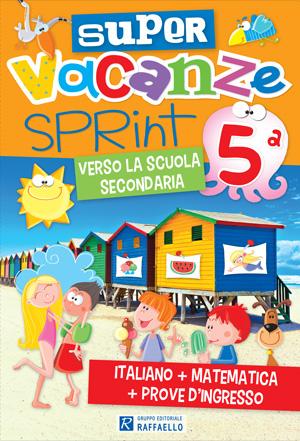 Super Vacanze Sprint - classe 5