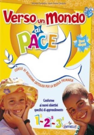 Verso un mondo di Pace 1-2-3